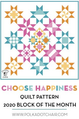 choose-happiness-quilt-along-polka-dot-chair-blog
